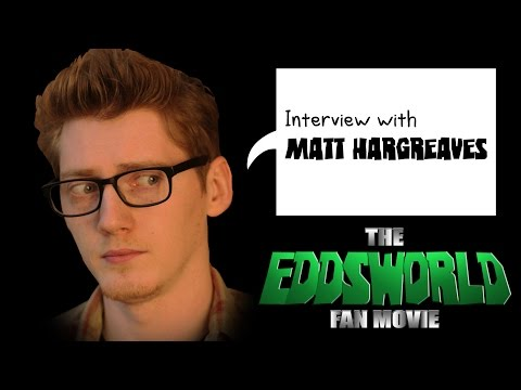 The Eddsworld Fan Movie - Interview with Matt Hargreaves
