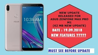 Asus Zenfone Max Pro M1 18th September Update Review  New features ?  Must see 