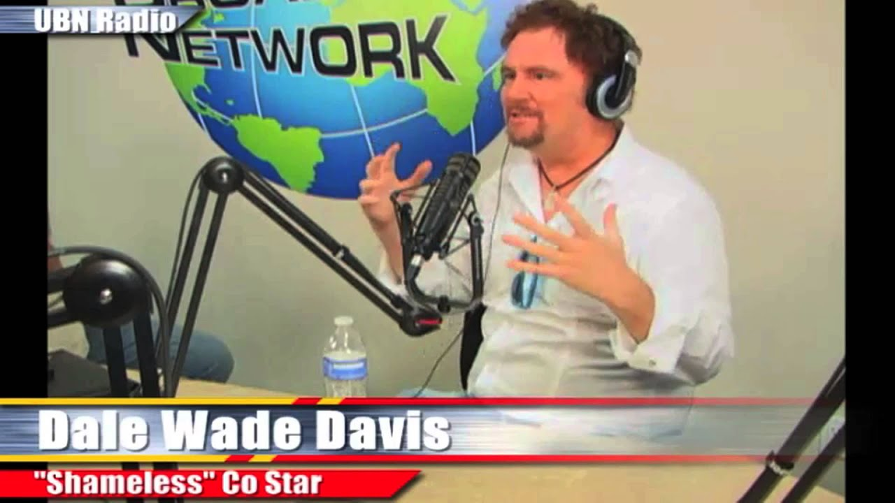 Texas Hold um and Shameless Television with Dale Wade Davis
