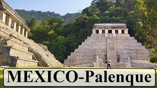 Palenque (Mayan city) Mexico