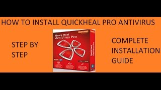 How to install Quick Heal Pro Antivirus | Complete Installation Guide