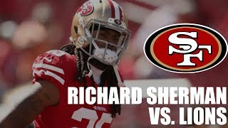 Richard Sherman 49ers vs. Lions Highlights 2018