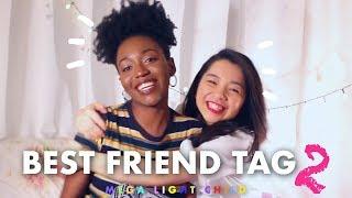 Best Friend Tag 2