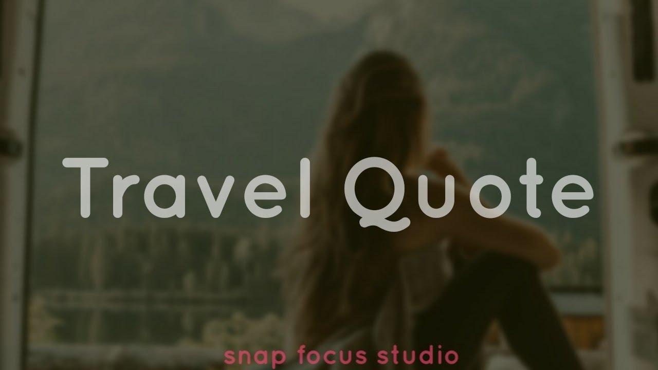 Best travel quote in english | Travel whatsApp status ...