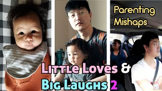 Parenting Mishaps   New Parents of 2   Laughable Moments