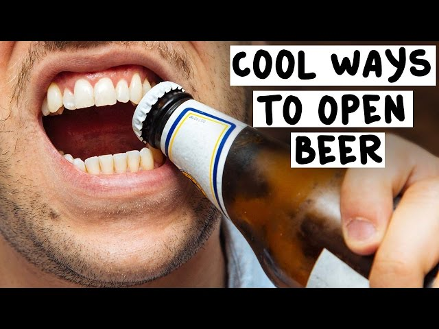 7 Cool Ass Ways to Open Beer - Tipsy Bartender