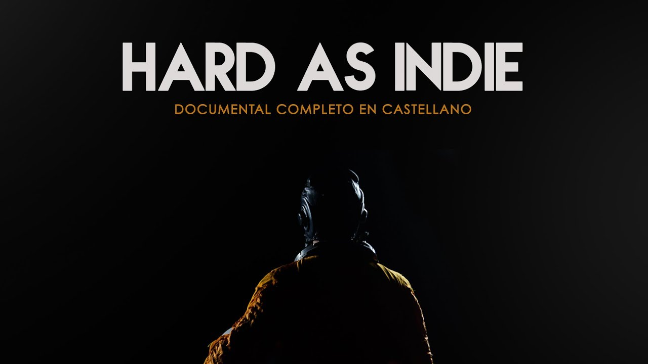 Hard as Indie (2018) - Documental Completo Castellano - YouTube
