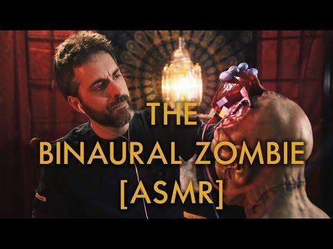 The Binaural Zombie [ASMR]