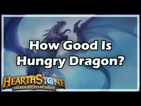 [Hearthstone] How Good Is Hungry Dragon?