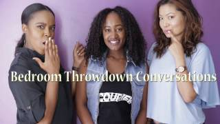 Let's Talk About Sex | Bedroom Throwdown Conversations