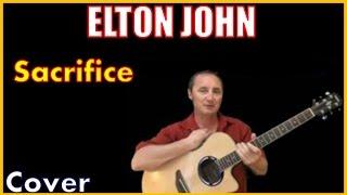 Sacrifice Acoustic Guitar Cover And Lyrics (Kirby Covers Elton John Songs)