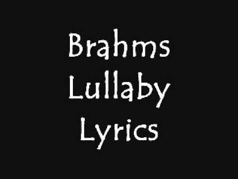 Brahms Lullaby With Lyrics