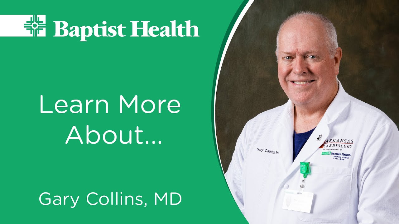 Gary Collins, MD, Cardiologist, Baptist Health Heart Institute #cardiology