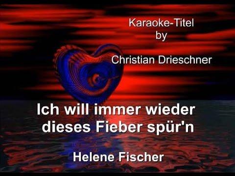 Ich will immer wieder dieses Fieber spür'n - Helene Fischer - Karaoke