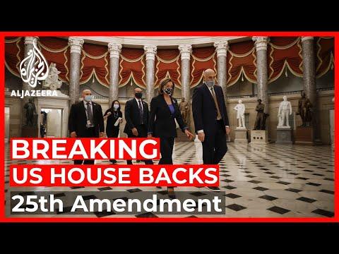 US House backs 25th Amendment to remove Trump