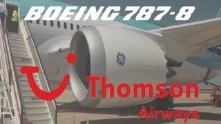 Flying the Dreamliner Vol. 1: Thomson Airways Inaugural B787-8 Service Mahon-Gatwick (Full Flight)