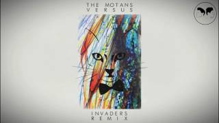 The Motans - Versus ( INVADERS Remix )