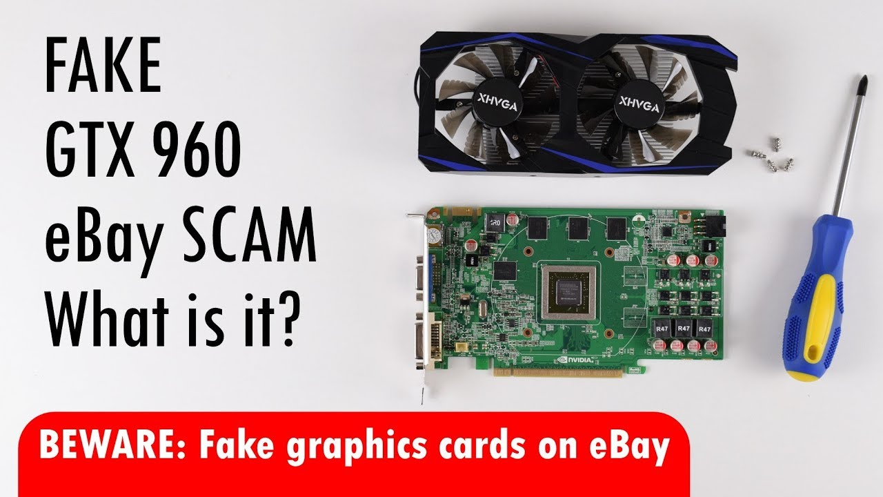 Fake GTX 960 graphics card eBay scam