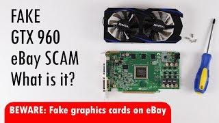 Fake GTX 960 graphics card eBay scam