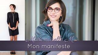 Le Manifeste de Mademoiselle M