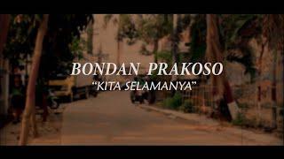 Bondan Prakoso Kita Selamanya SMKN 2 Tangerang Selatan MP3