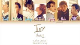 Block B (블락비) - Toy - (Color Coded Han|Rom|Eng Lyrics) | by Yankat