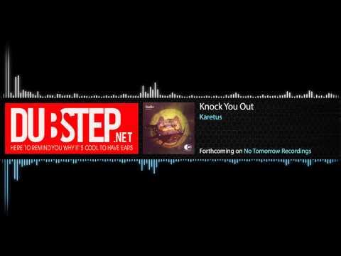TrapMusic.NET Premiere : Knock You Out by Karetus (No Tomorrow Recordings)