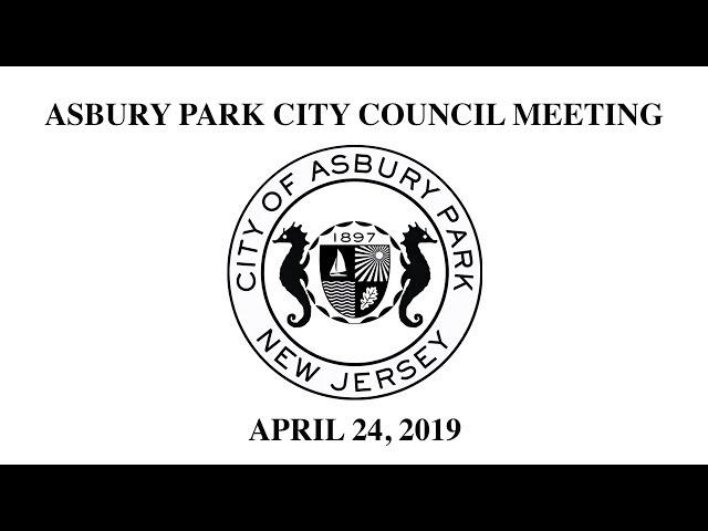 Asbury Park City Council Meeting - April 24, 2019