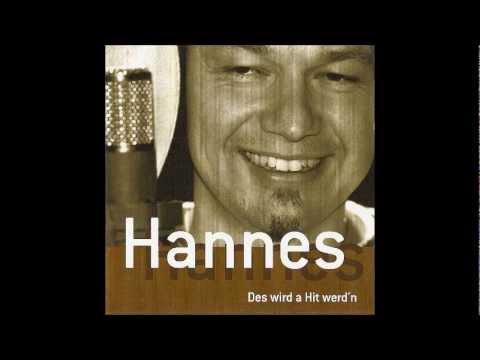Hannes - Des wird a Hit werd´n