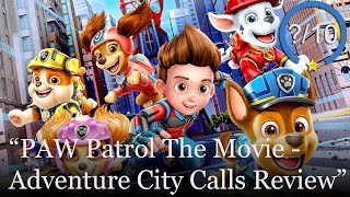 PAW Patrol The Movie - Adventure City Calls Review [PS4, Switch, Xbox One, Stadia, & PC] (Video Game Video Review)