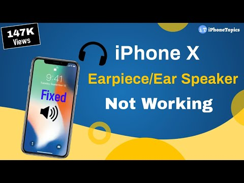 iPhone X Earpiece/Ear Speaker Not Working? Here's the fix