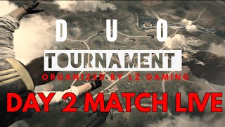 LZ GAMING DUO TOURNAMENT (DAY2)