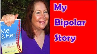 From MADNESS to Recovery: My Bipolar Story