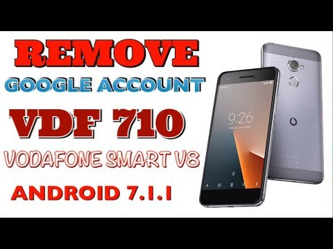 VDF 710 / VODAFONE SMART V8 ANDROID 7.1.1 REMOVE GOOGLE ACCOUNT