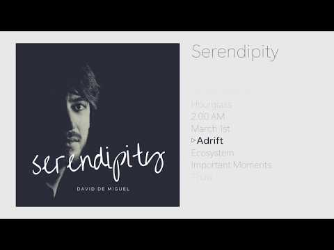 David de Miguel - Serendipity | FULL ALBUM