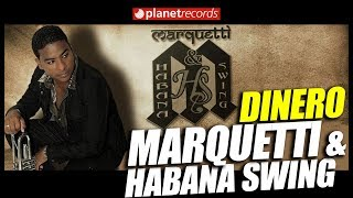 MARQUETTI & HABANA SWING - Dinero (Official Video) TIMBA - SALSA CUBANA 2017 2018