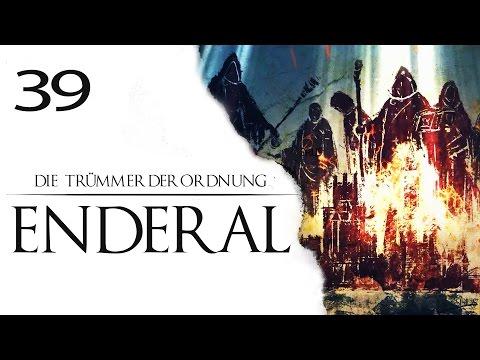 ENDERAL Gameplay German #39 Let s Play Die Trümmer der Ordnung Deutsch mit SiriuS