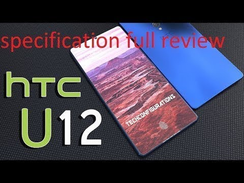HTC U12- First Look | HTC U12 Concept Design Introduction,Simply Awesome!! |