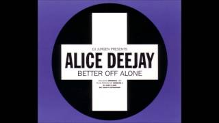 Dj Jurgen & Alice Deejay :: Better Off Alone (Signum mix) :: Positiva