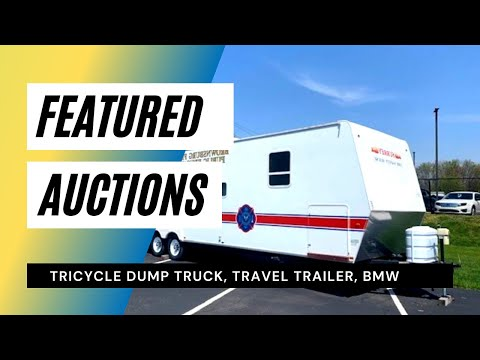 Featured Auctions: Tricycle Dump Truck, Travel Trailer, BMW