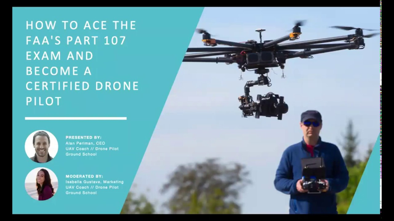 Watch Recording: How to Ace the FAA's Part 107 Exam and