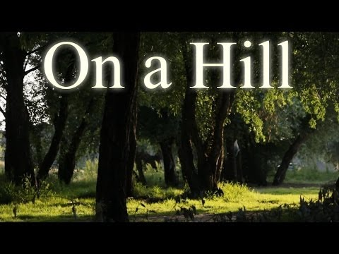 """On a Hill"" Creepypasta"