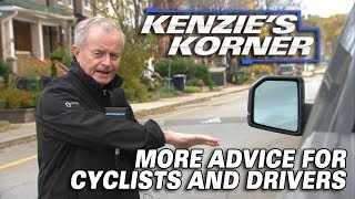 More Advice For Cyclists And Drivers - Kenzies Korner