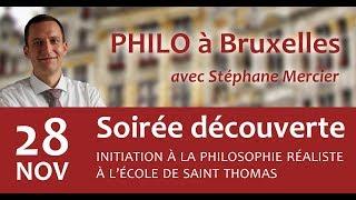 Soirée Découverte Avec Stéphane Mercier - Philo à Bruxelles - 28/11/2017