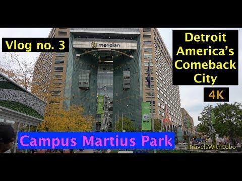 DETROIT: CAMPUS MARTIUS PARK - Gathering Place of Detroit