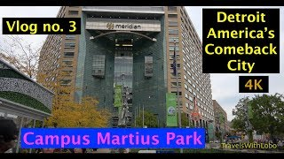 DETROIT: CAMPUS MARTIUS PARK - Gathering Place of Detroit