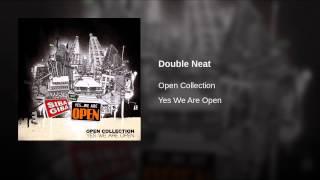 Double Neat