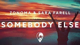 Zonoma & Sara Farell - Somebody Else