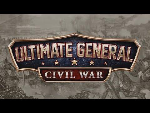 Evaluating: Ultimate General: American Civil War