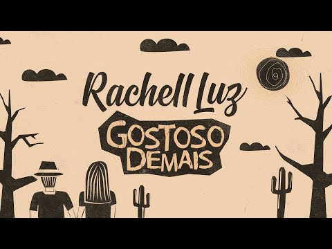 Rachell Luz – Gostoso Demais